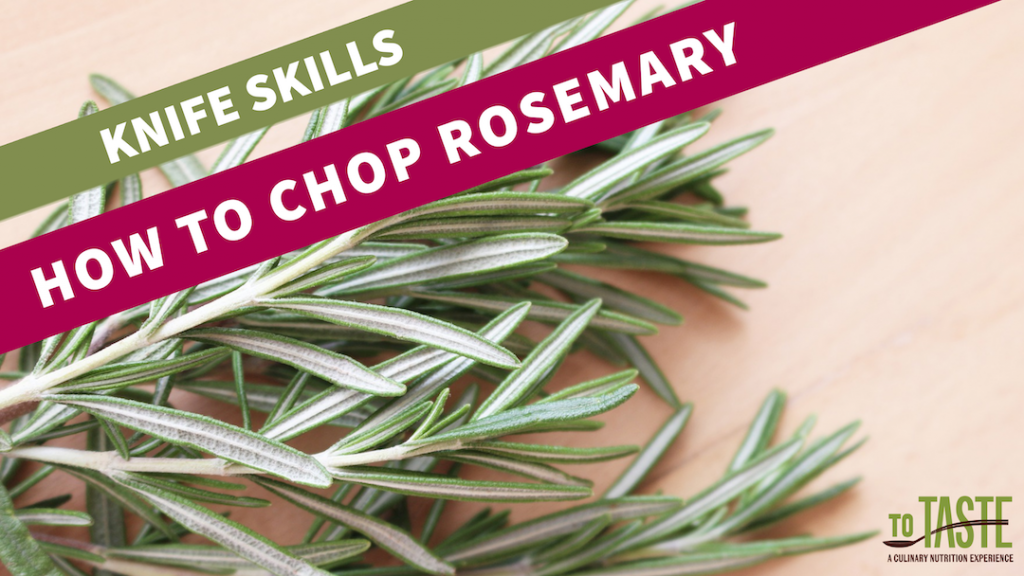 how to chop rosemary