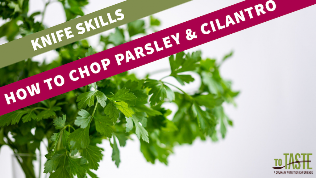 how to chop parsley and cilantro