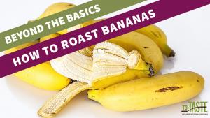 how to roast bananas